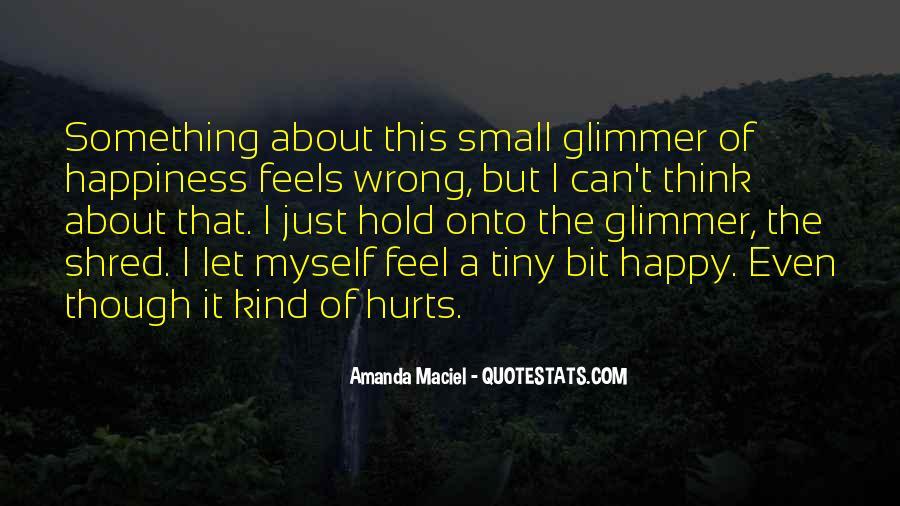 Amanda Maciel Quotes #209197