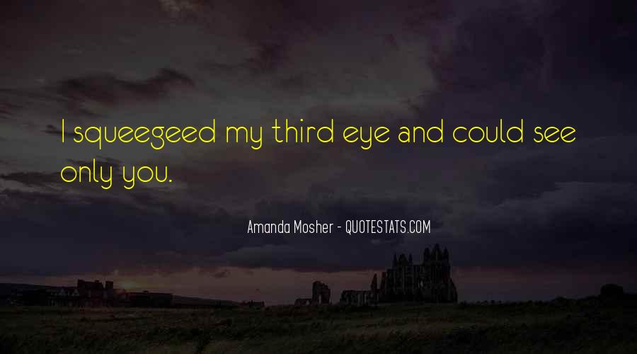 Amanda Mosher Quotes #611506