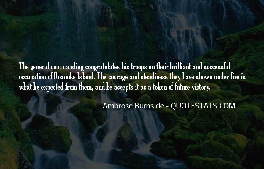 Ambrose Burnside Quotes #1636384