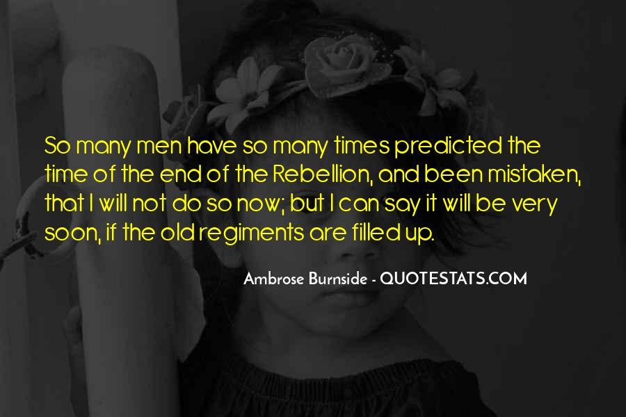Ambrose Burnside Quotes #647885