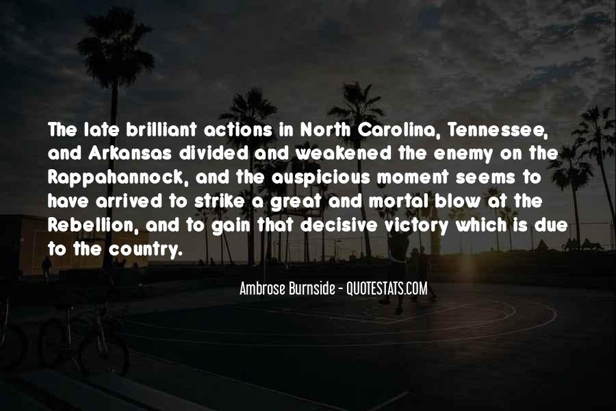 Ambrose Burnside Quotes #750496
