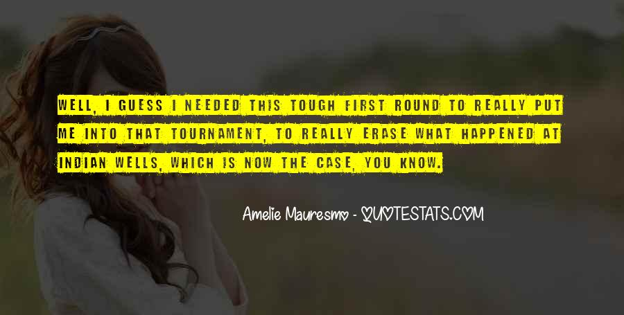 Amelie Mauresmo Quotes #1243708