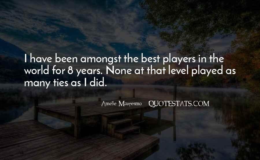 Amelie Mauresmo Quotes #1612905