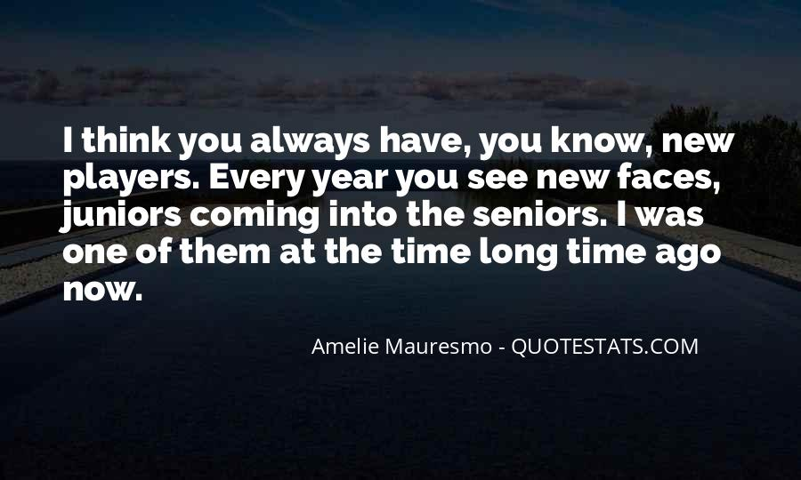 Amelie Mauresmo Quotes #1741375