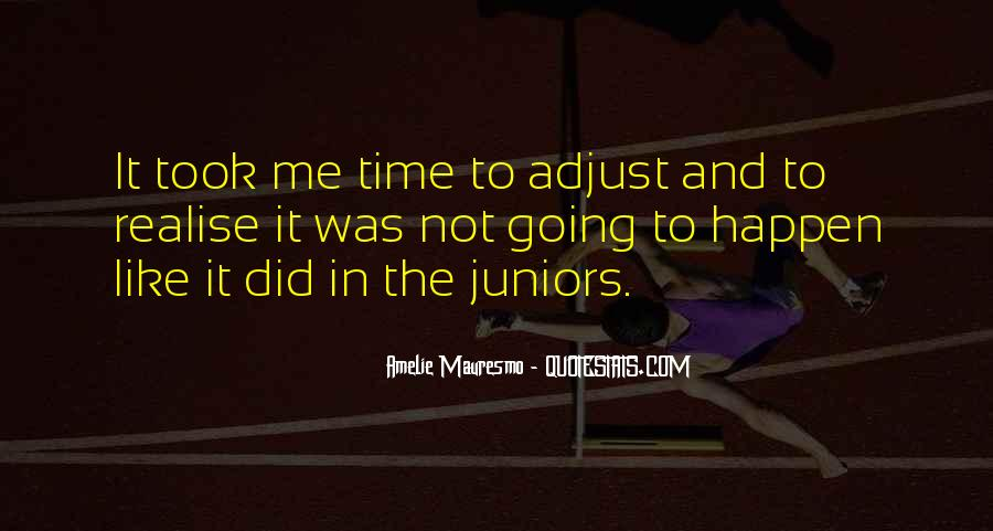 Amelie Mauresmo Quotes #307778
