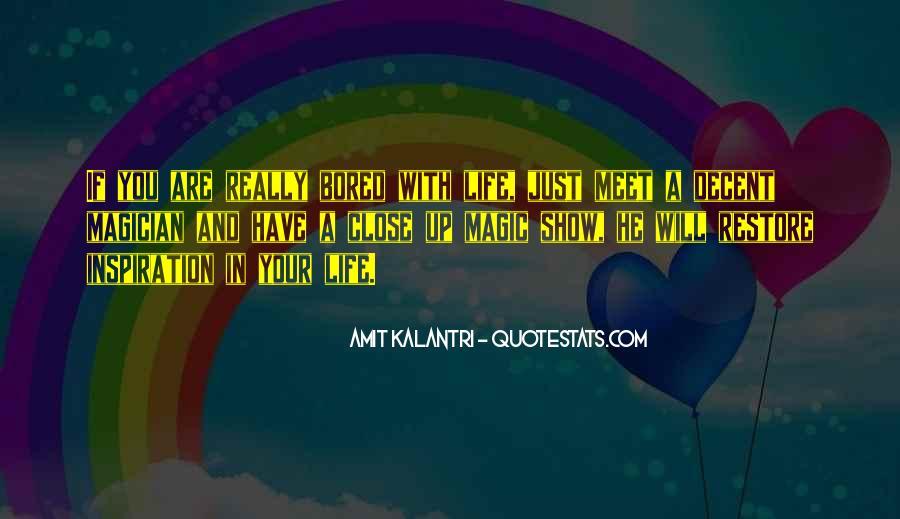 Amit Kalantri Quotes #1245875