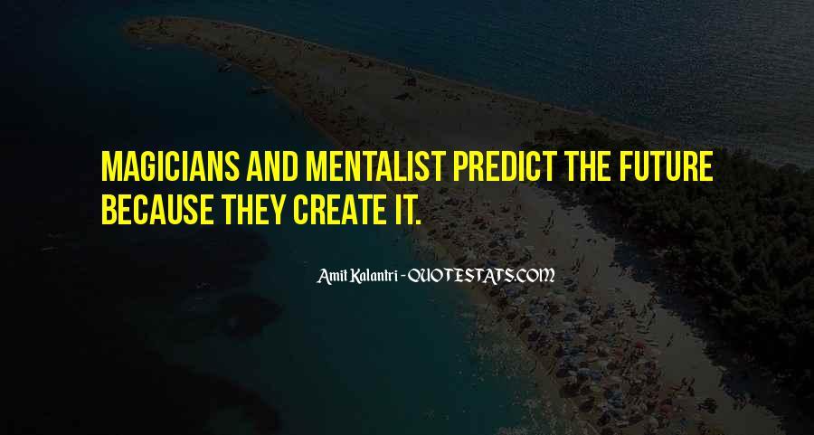 Amit Kalantri Quotes #1350857