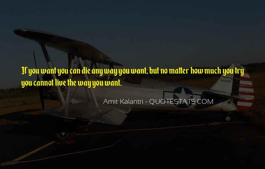 Amit Kalantri Quotes #1667019