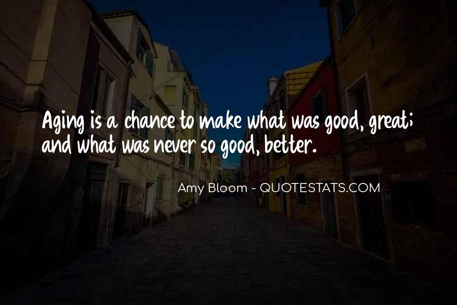 Amy Bloom Quotes #1379795