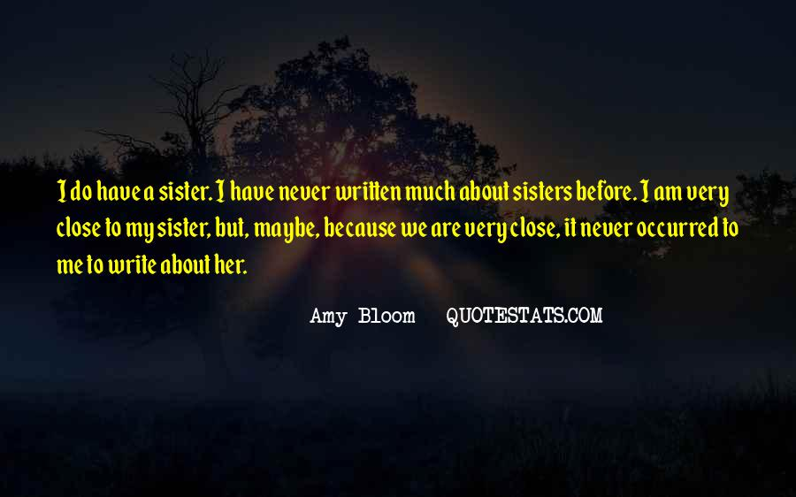 Amy Bloom Quotes #1382502