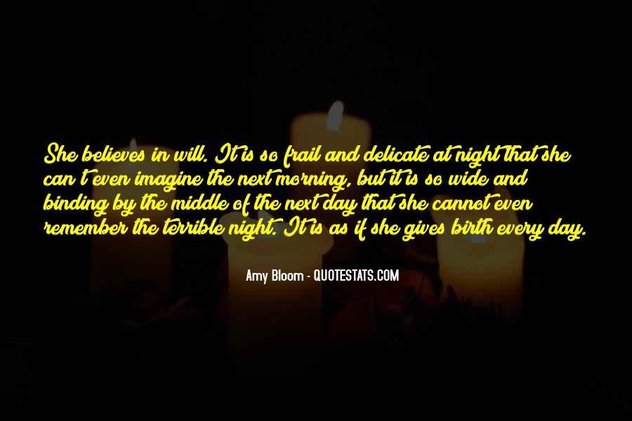 Amy Bloom Quotes #388078