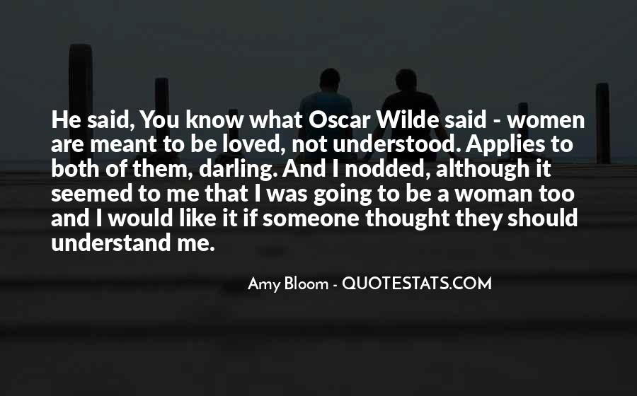Amy Bloom Quotes #403223