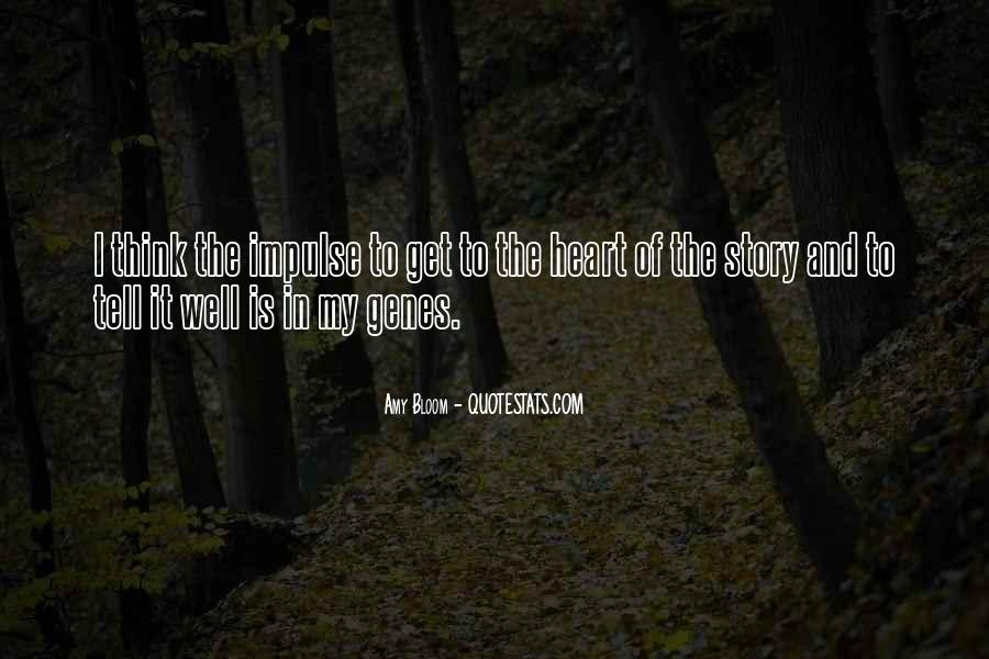Amy Bloom Quotes #509859