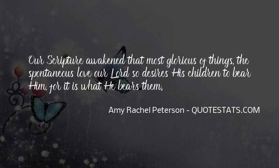 Amy Rachel Peterson Quotes #378733