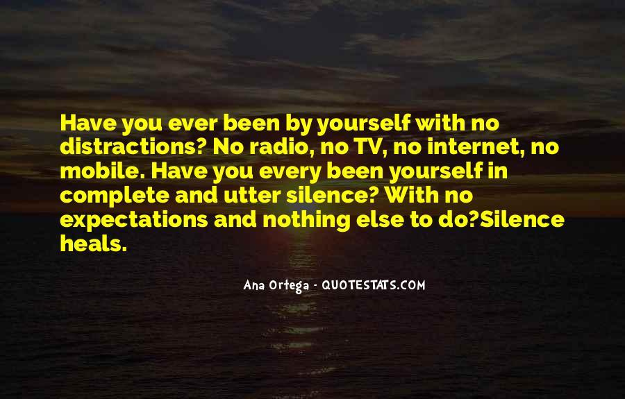 Ana Ortega Quotes #1383794