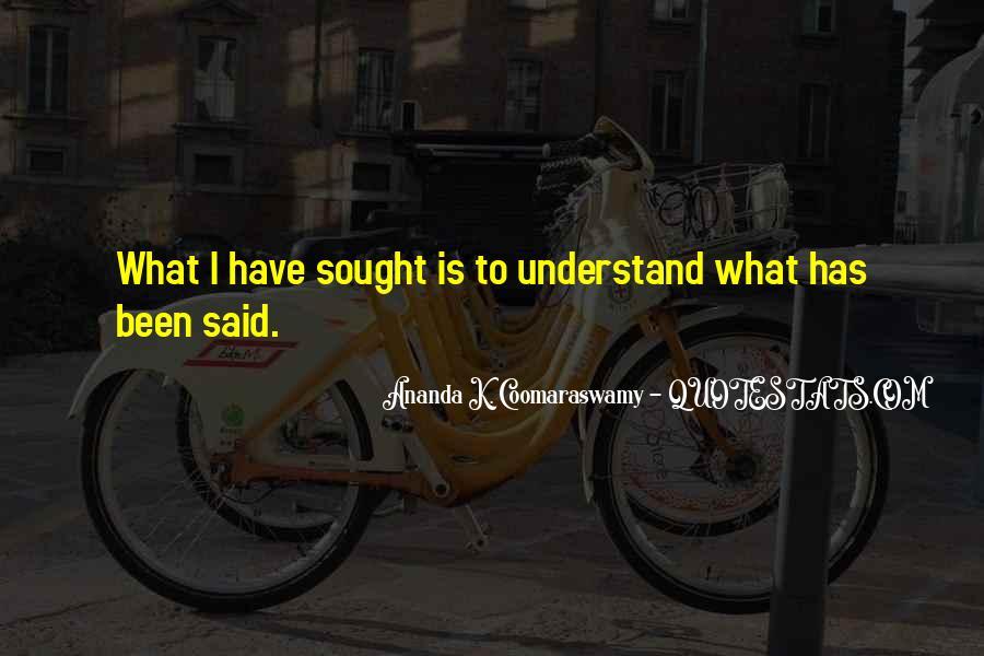 Ananda K. Coomaraswamy Quotes #349041