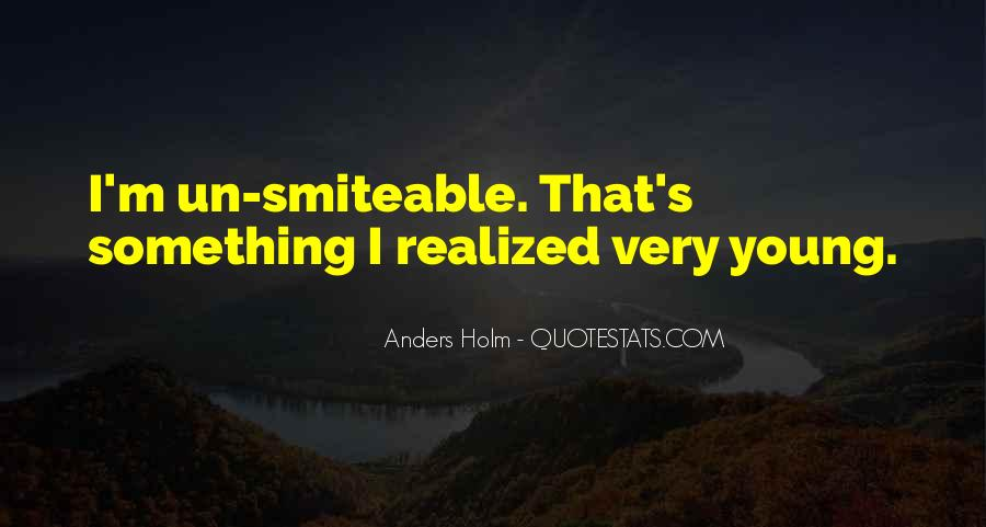 Anders Holm Quotes #972532