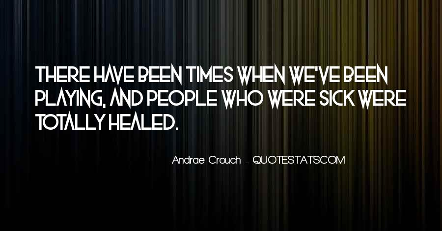 Andrae Crouch Quotes #423301