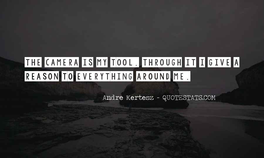 Andre Kertesz Quotes #1273807