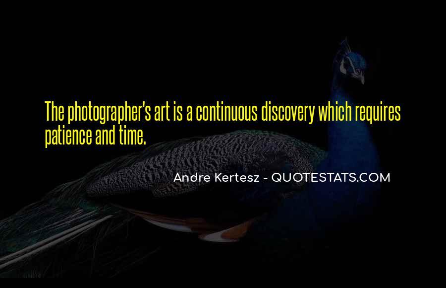Andre Kertesz Quotes #1321984