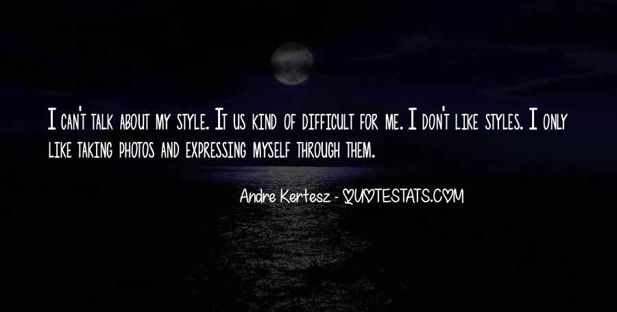 Andre Kertesz Quotes #13301