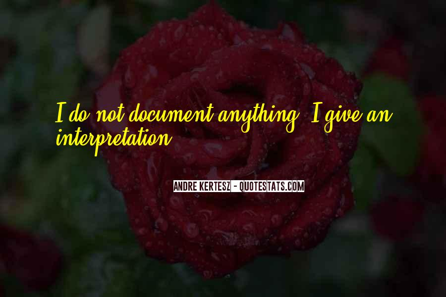 Andre Kertesz Quotes #292468