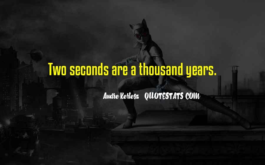 Andre Kertesz Quotes #928082