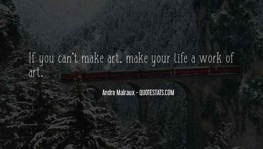 Andre Malraux Quotes #1241226