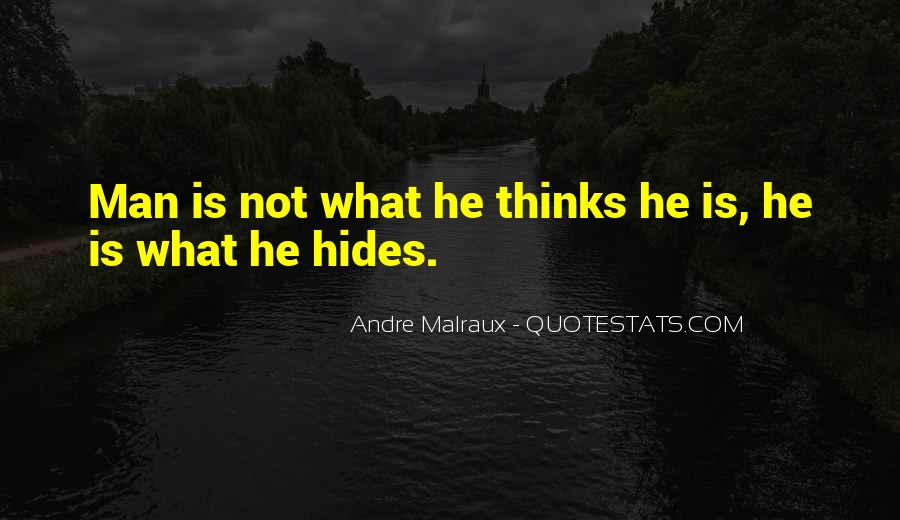 Andre Malraux Quotes #1469483