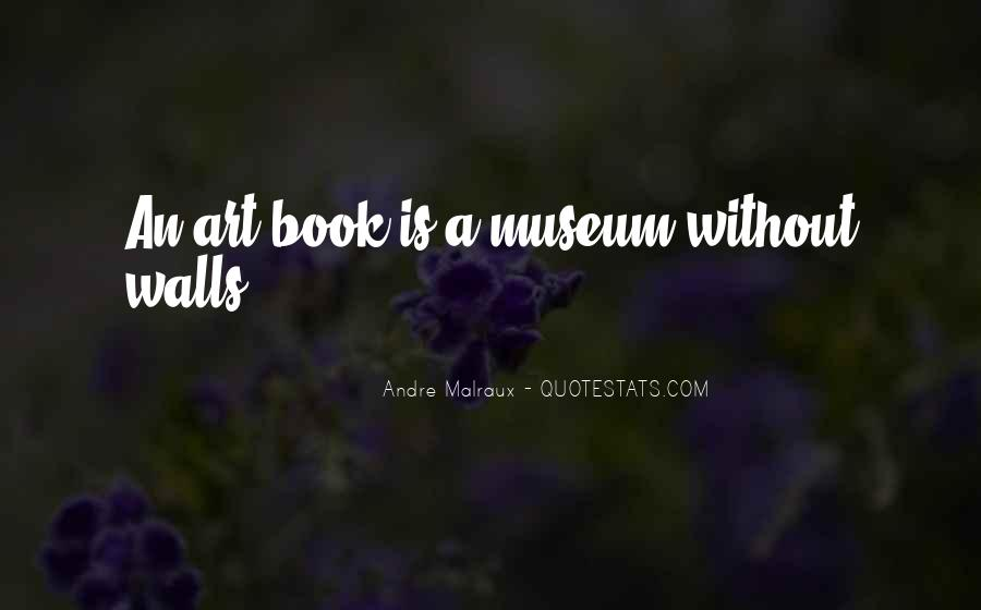 Andre Malraux Quotes #294044