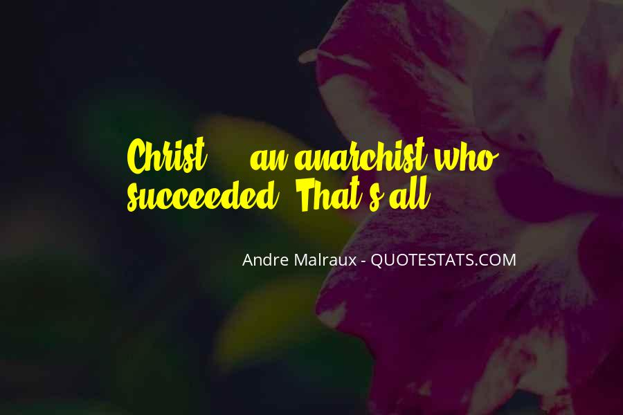 Andre Malraux Quotes #413889