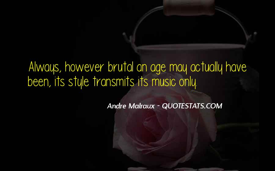 Andre Malraux Quotes #477759