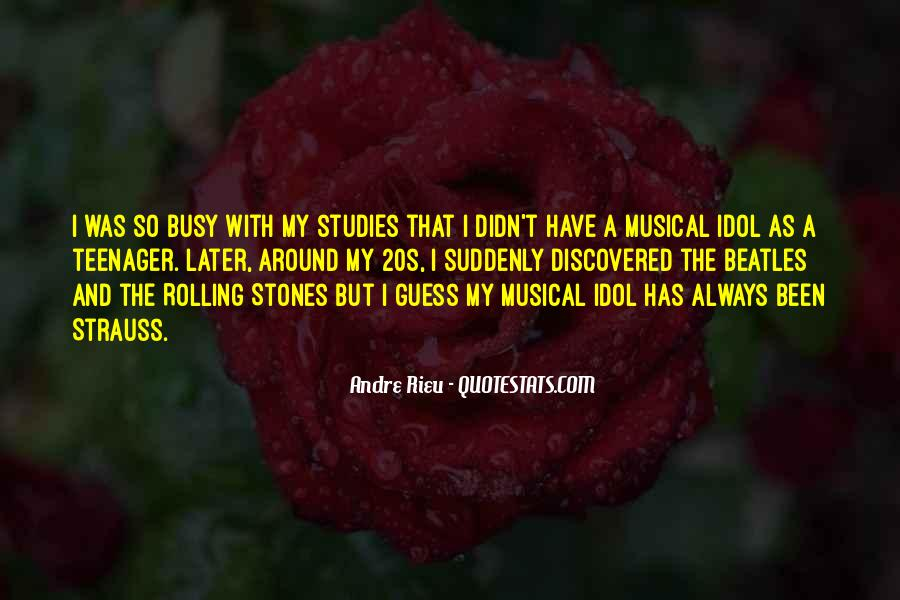 Andre Rieu Quotes #1073667