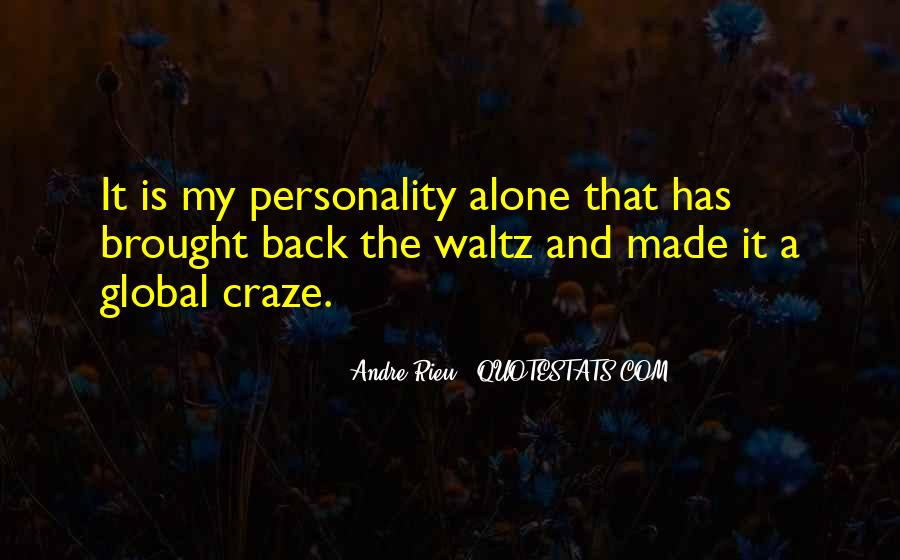 Andre Rieu Quotes #1094027