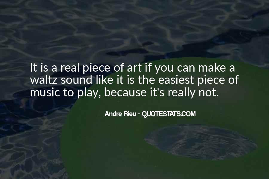 Andre Rieu Quotes #1202756