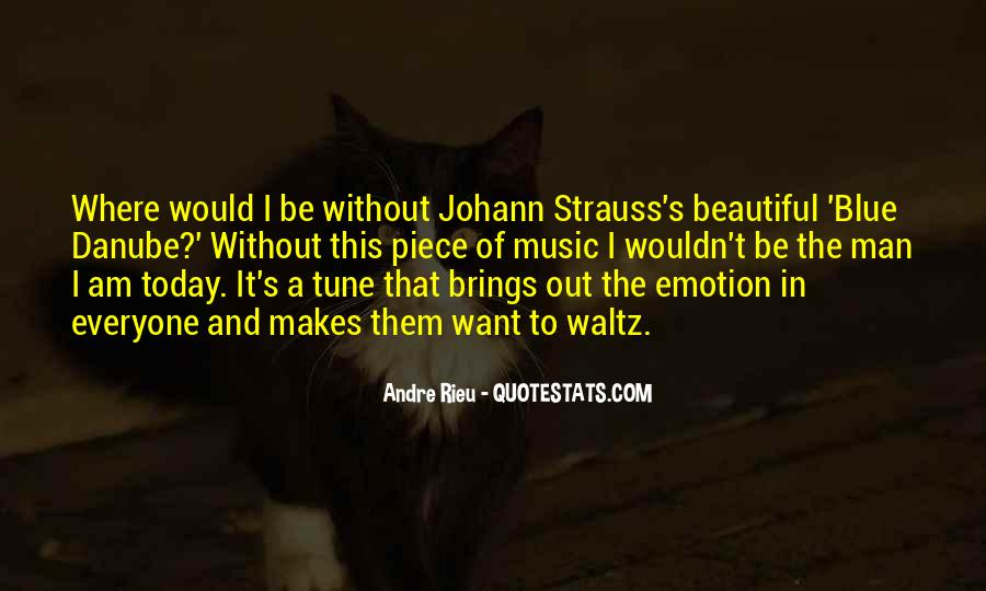 Andre Rieu Quotes #1682109