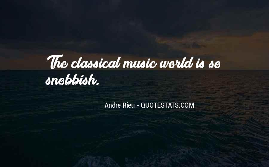 Andre Rieu Quotes #688610