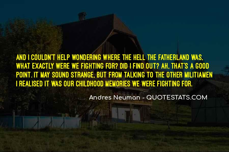 Andres Neuman Quotes #405278