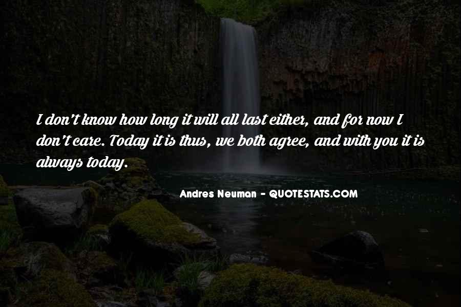 Andres Neuman Quotes #563325