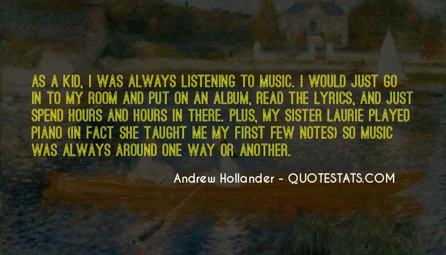 Andrew Hollander Quotes #829221