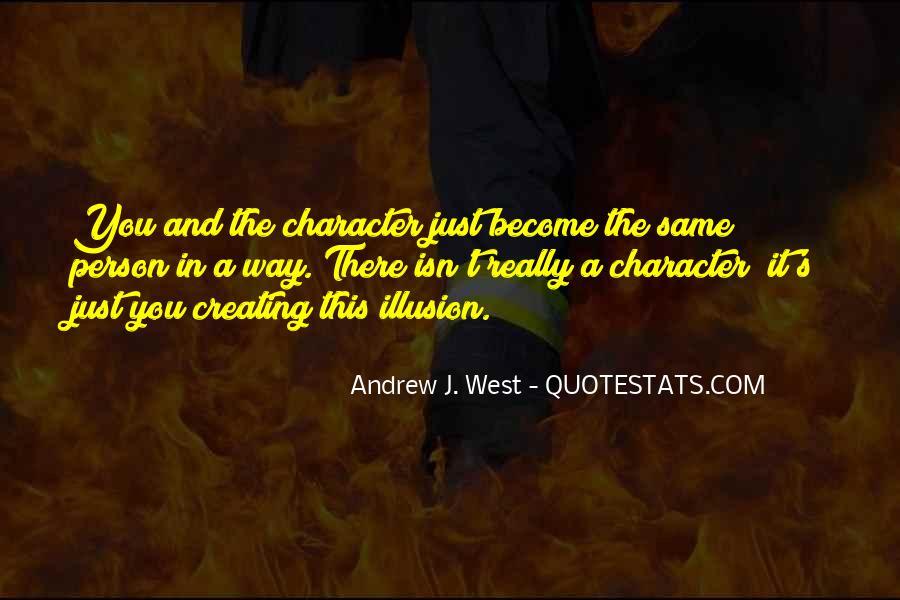 Andrew J. West Quotes #321189