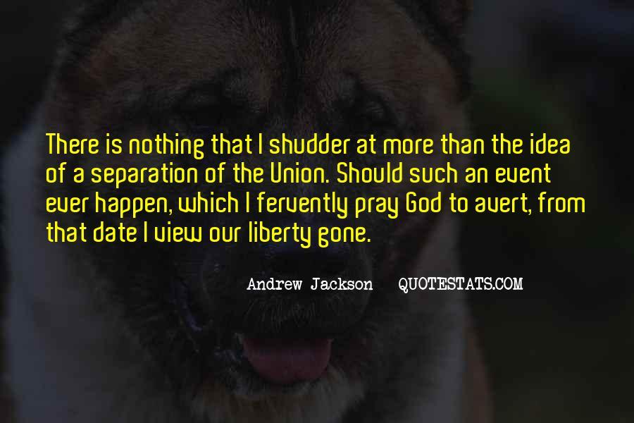 Andrew Jackson Quotes #1216965