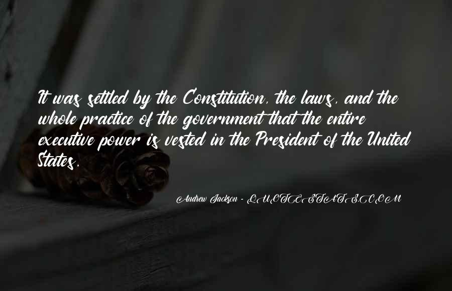 Andrew Jackson Quotes #1345784