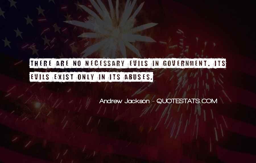 Andrew Jackson Quotes #1349304