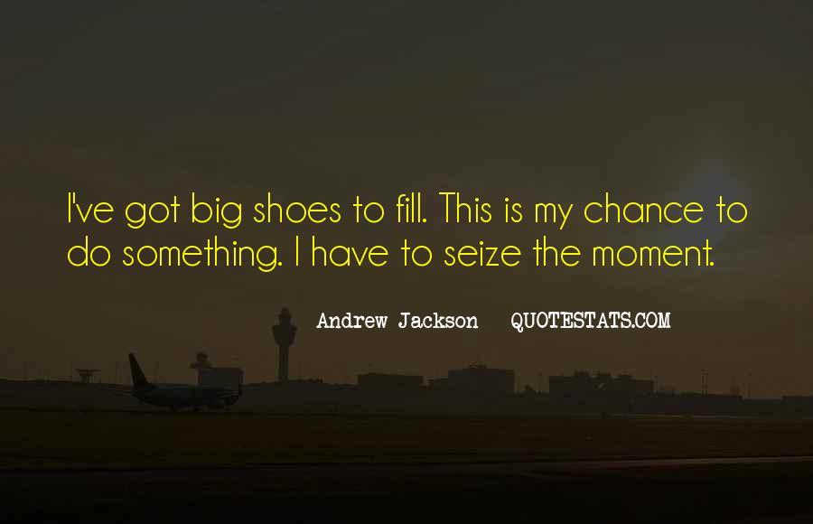 Andrew Jackson Quotes #1440613