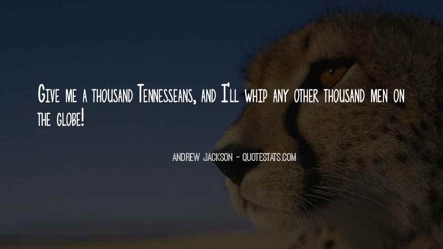 Andrew Jackson Quotes #1458148