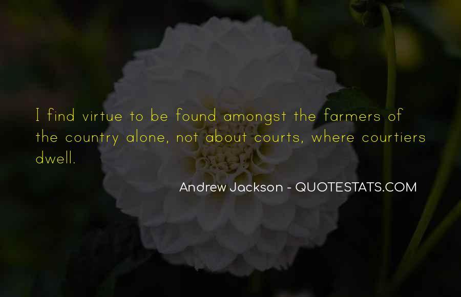 Andrew Jackson Quotes #1622235
