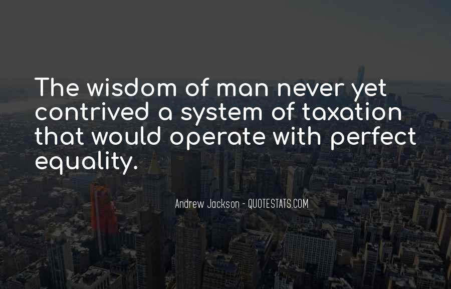 Andrew Jackson Quotes #1720362