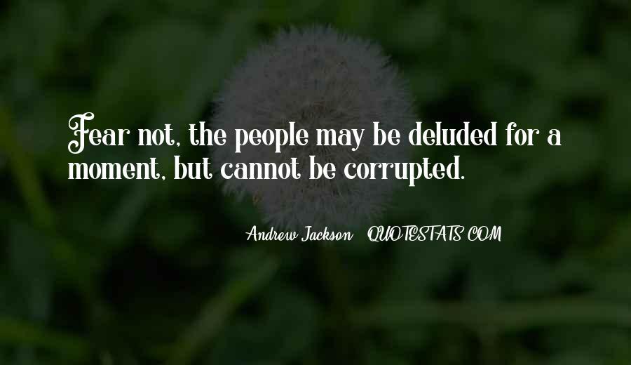 Andrew Jackson Quotes #1729612