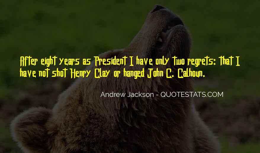 Andrew Jackson Quotes #1733301